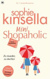 Mini Shopaholic - Sophie Kinsella (ISBN 9789044329261)