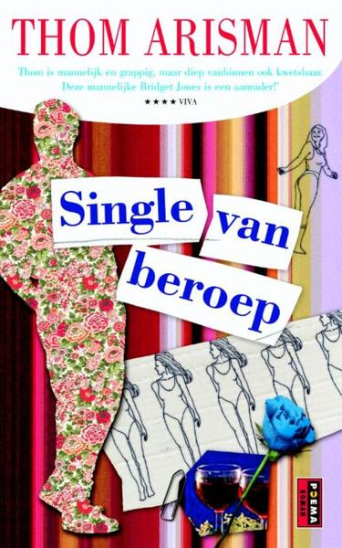 Single van beroep - Thom Arisman (ISBN 9789021008929)