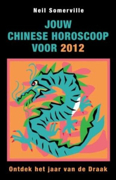 Jouw chinese horoscoop voor 2012 neil somerville - Kast voor het opslaan van boeken ...