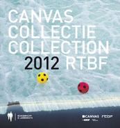 Canvas collectie 2012 - (ISBN 9789089312716)
