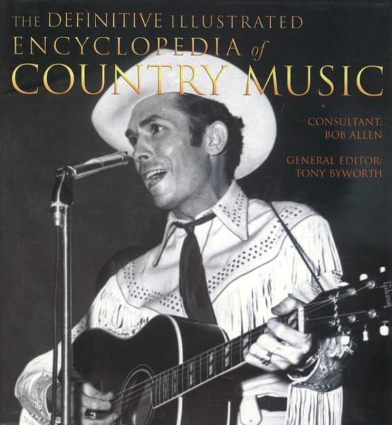 Definitive Illustrated Encyclopedia of Country Music - Tony Bywater (ISBN 9781844514069)