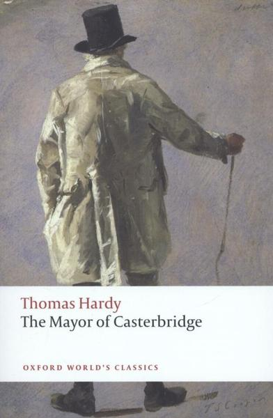 an analysis of thomas hardys in the mayor of casterbridge 27052018  the mayor of casterbridge study guide contains a biography of thomas  hardys had spent the  provide critical analysis of the mayor of casterbridge.