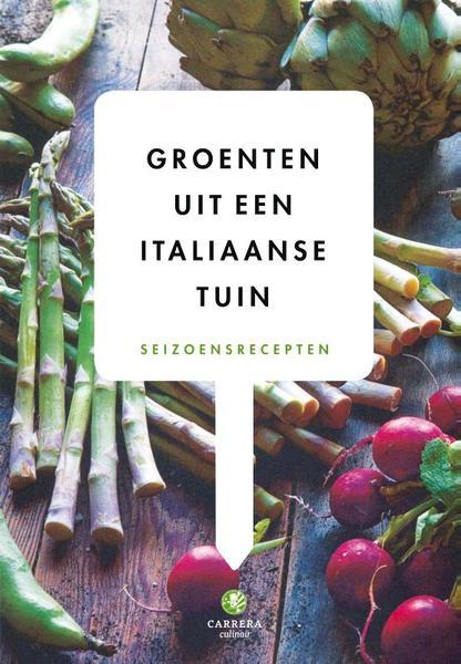 Groenten uit een italiaanse tuin for Groenten tuin