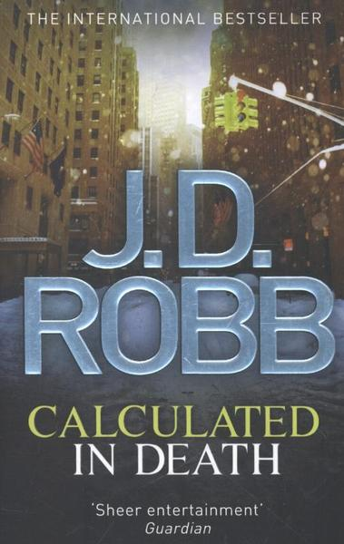 In Death: Calculated in Death 36 by J. D. Robb (2013, Paperback)