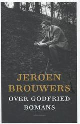 Jeroen Brouwers over Godfried Bomans