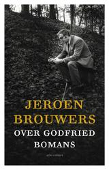 Jeroen Brouwers over Godfried Bomans (e-Book)