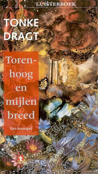Torenhoog en mijlen breed - Tonke Dragt (ISBN 9789047604181)
