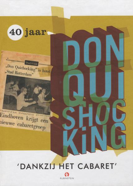 Don Quishocking Cabaret Don Quishocking Afscheidstoernee I