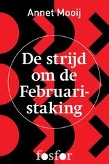 De strijd om de Februaristaking (e-Book)