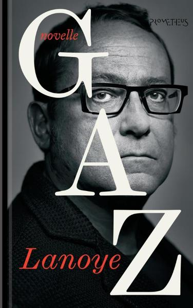 GAZ - Tom Lanoye (ISBN 9789044629163)