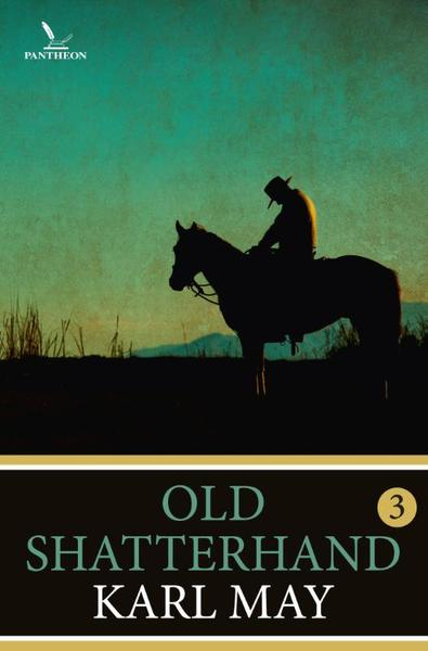 Old Shatterhand / 3 - Karl May (ISBN 9789049901691)
