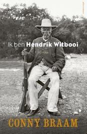 Ik ben Hendrik Witbooi - Conny Braam (ISBN 9789025447199)