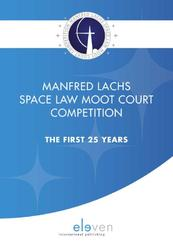 Manfred Lachs Space Law Moot Court Competition - (ISBN 9789462367159)