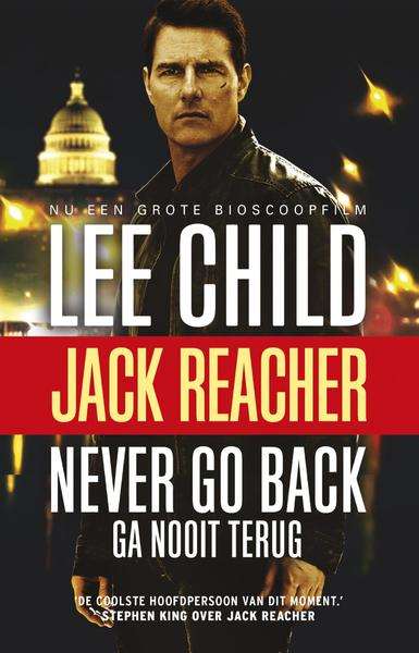 Never go back (ga nooit terug) - Lee Child (ISBN 9789021018904)