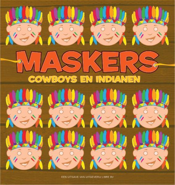 Maskers Cowboys en Indianen   Boeken com