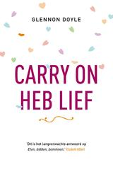 Carry on, heb lief (e-Book)