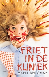 Friet in de kliniek (e-Book)