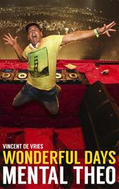 Wonderful days - Mental Theo - Vincent de Vries (ISBN 9789021565569)