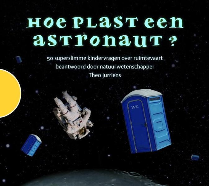 Hoe plast een astronaut theo jurriens - Hoe een kleedkamer aanmaken ...