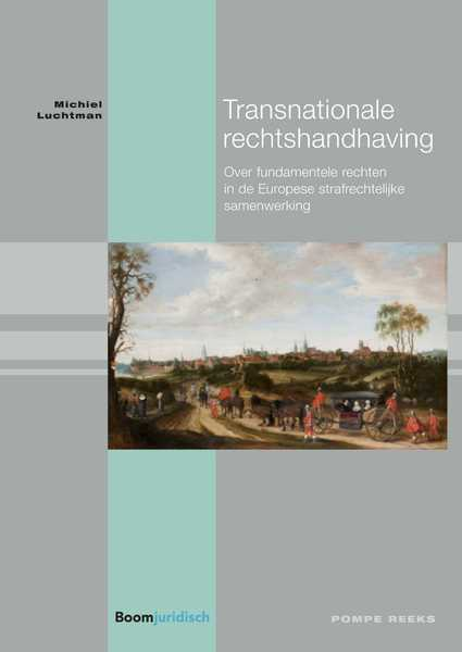 Transnationale rechtshandhaving - Michiel Luchtman (ISBN 9789462747562)
