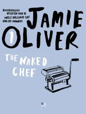 Naked chef - Jamie Oliver (ISBN 9789021550350)
