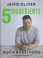 5 Ingredients - Quick & Easy Food - Jamie Oliver (ISBN 9780718187729)