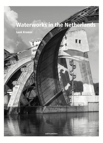 Water works in the Netherlands - Inge Bokkink (ISBN 9789462084056)