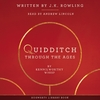 Quidditch Through the Ages - J.K. Rowling (ISBN 9781781109908)