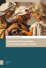 Gendered Temporalities in the Early Modern World (e-Book)
