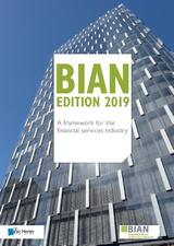BIAN Edition 2019 – A framework for the financial services industry