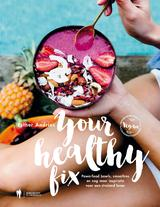 Your Healthy Fix (e-Book)