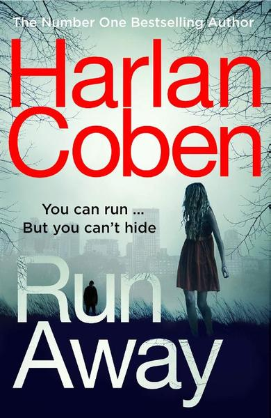 Run Away - Harlan Coben (ISBN 9781780894263)