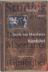 Studies over Jacob van Maerlants Rijmbijbel