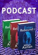 Interview Willem Asman - Rebound-trilogie