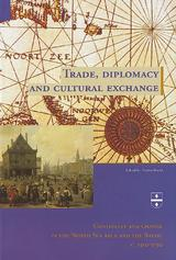 Trade, diplomacy and cultural exchange