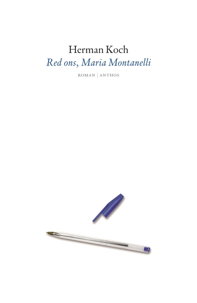 Red ons, Maria Montanelli - Herman Koch (ISBN 9789026348129)