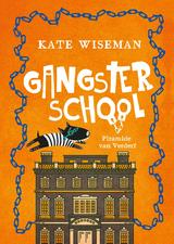 Gangsterschool; Piramide van verderf (e-Book)
