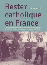 Rester Catholique en France (e-Book)