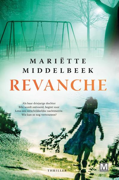 Revanche - Mariette Middelbeek (ISBN 9789460687136)