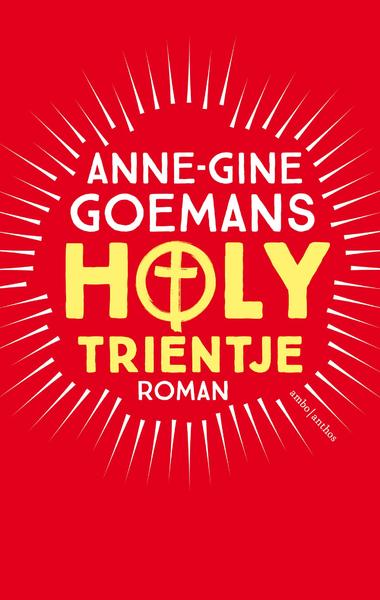 Holy Trientje - Anne-Gine Goemans (ISBN 9789026334238)