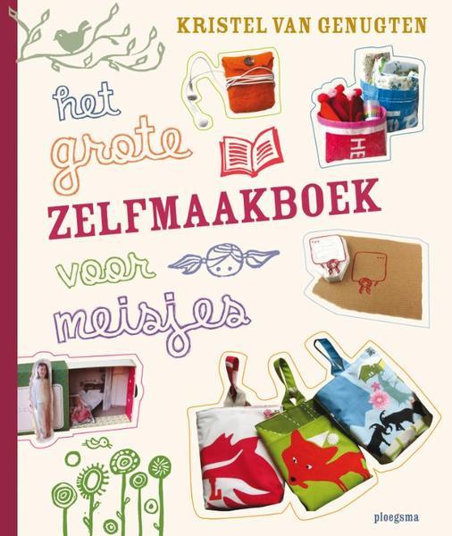 Het grote zelfmaakboek voor meisjes kristel van genugten - Kast voor het opslaan van boeken ...
