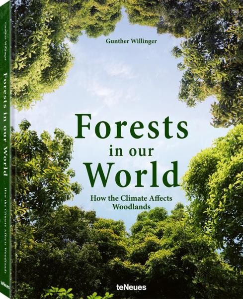 Forests in our World - Gunther Willinger (ISBN 9783961712182)