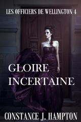 GLOIRE INCERTAINE (e-Book)