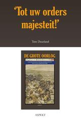 Tot uw orders majesteit!' (e-Book)