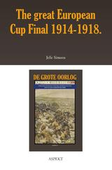 The great European Cup Final 1914-1918. (e-Book)