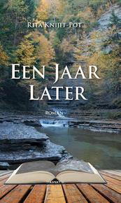 Jaar later - Rita Knijff-Pot (ISBN 9789463387293)