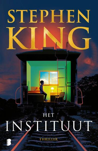 Het instituut - Stephen King (ISBN 9789022590621)