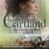 The Winning Post is Love (Barbara Cartland's Pink Collection 91) - Barbara Cartland (ISBN 9788711925669)