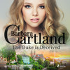The Duke is Deceived (Barbara Cartland's Pink Collection 97) - Barbara Cartland (ISBN 9788711925720)