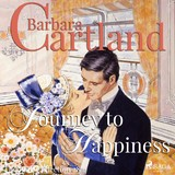 Journey to Happiness (Barbara Cartland's Pink Collection 28)